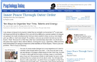 http://www.psychologytoday.com/blog/inner-peace-through-outer-order/201112/ten-ways-organize-your-time-talents-and-energy