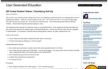 http://usergeneratededucation.wordpress.com/2012/02/18/qr-coded-student-videos-classifying-activity/