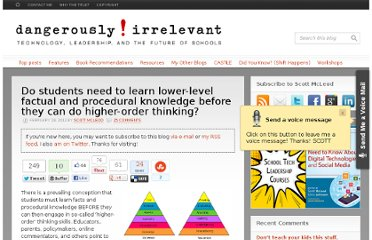 http://dangerouslyirrelevant.org/2012/02/do-students-need-to-learn-lower-level-factual-and-procedural-knowledge-before-they-can-do-higher-order-thinking.html