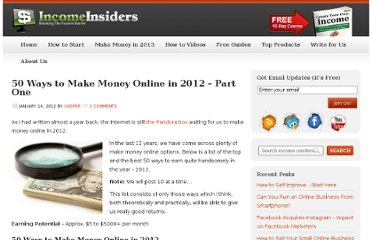 http://www.incomeinsiders.com/50-ways-to-make-money-online-in-2012-part-one-7630/