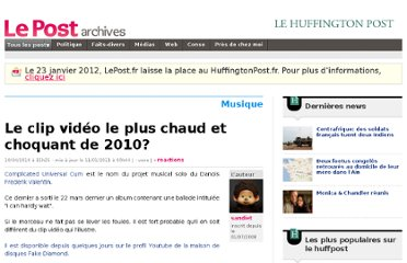 http://archives-lepost.huffingtonpost.fr/article/2010/04/10/2026753_le-clip-video-le-plus-chaud-et-choquant-de-2010.html#xtor=EPR-275-[NL_732]-20100411-[medias-web]