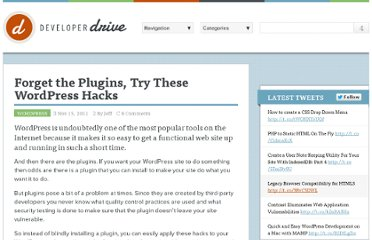 http://www.developerdrive.com/2011/11/forget-the-plugins-try-these-wordpress-hacks/