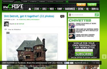 http://thechive.com/2011/09/14/shit-detroit-get-it-together-32-photos/