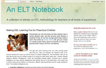 http://eltnotebook.blogspot.com/2007/04/making-esl-learning-fun-for-preschool.html