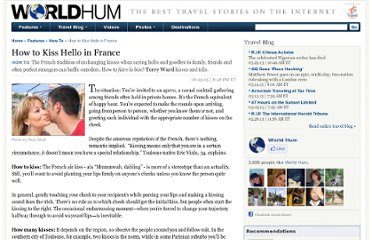 http://www.worldhum.com/features/how-to/kiss_hello_in_france/