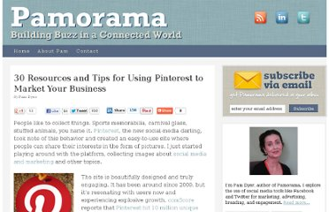 http://www.pamorama.net/2012/02/18/30-pinterest-marketing-resources-tips/