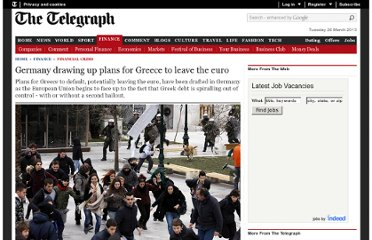 http://www.telegraph.co.uk/finance/financialcrisis/9091021/Germany-drawing-up-plans-for-Greece-to-leave-the-euro.html