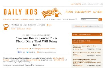 http://www.dailykos.com/story/2011/09/30/1021758/--We-Are-the-99-Percent-A-Photo-Diary-That-Will-Bring-Tears