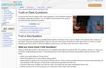 http://www.adviceopedia.com/Truth_or_Dare_Questions