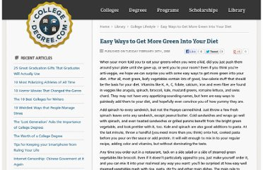 http://www.collegedegree.com/library/college-life/easy_ways_to_get_more_green_into_your_diet