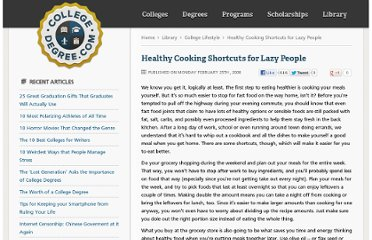 http://www.collegedegree.com/library/college-life/healthy_cooking_shortcuts_for_lazy_people