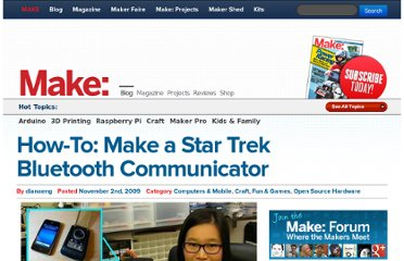 http://blog.makezine.com/2009/11/02/star-trek-bluetooth-communicator/