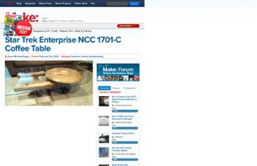 http://blog.makezine.com/2012/02/07/star-trek-enterprise-ncc-1701-c-coffee-table/