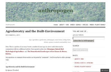 http://anthropogen.com/2011/12/06/agroforestry-and-the-built-environment-by-spencer-woodard/