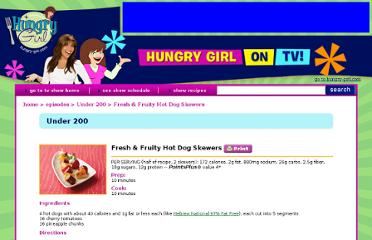 http://www.hungry-girl.com/show/under-200-fresh-and-fruity-hot-dog-skewers-recipe