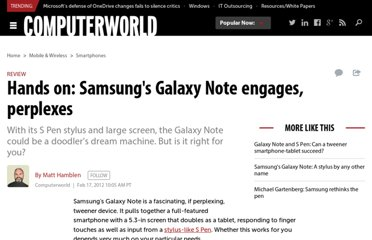 http://www.computerworld.com/s/article/9224350/Hands_on_Samsung_s_Galaxy_Note_engages_perplexes