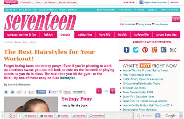 http://www.seventeen.com/beauty/tips/best-workout-hairstyles#slide-1