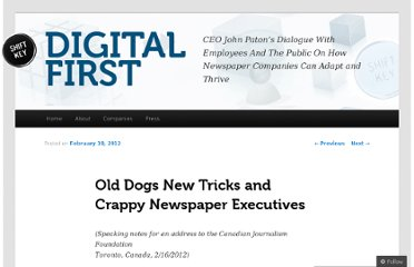 http://jxpaton.wordpress.com/2012/02/18/old-dogs-new-tricks-and-crappy-newspaper-executives/
