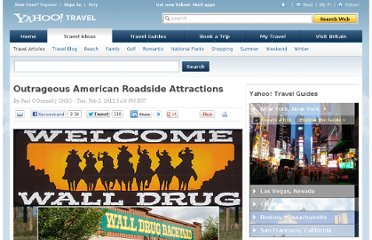 http://travel.yahoo.com/ideas/outrageous-american-roadside-attractions.html