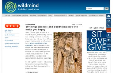 http://www.wildmind.org/blogs/on-practice/10-things-science-and-buddhism-says-will-make-you-happy