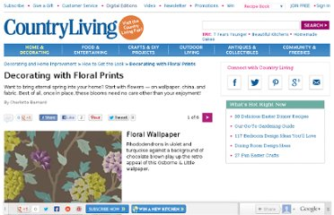 http://www.countryliving.com/homes/how-to-get-the-look/decorating-floral-prints-0409#slide-1