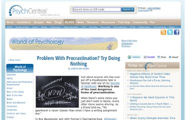 http://psychcentral.com/blog/archives/2012/02/17/problem-with-procrastination-try-doing-nothing/