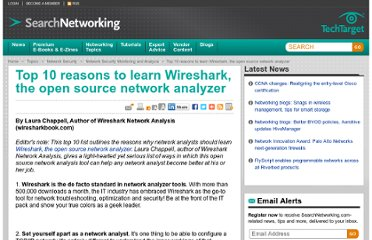 http://searchnetworking.techtarget.com/feature/Top-10-reasons-to-learn-Wireshark-the-open-source-network-analyzer
