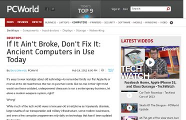 http://www.pcworld.com/article/249951/if_it_aint_broke_dont_fix_it_ancient_computers_in_use_today.html