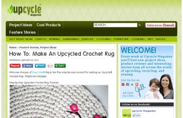 http://www.upcyclemagazine.com/how-to-make-an-upcycled-crocheted-rug
