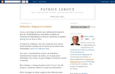 http://patriceleroux.blogspot.com/2012/02/redaction-blogues-et-curation.html