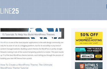 http://line25.com/articles/15-tutorials-to-help-you-build-wordpress-themes