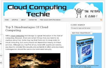 http://www.cloudcomputingtechie.com/top-5-disadvantages/
