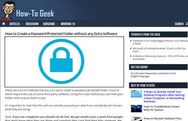 http://www.howtogeek.com/105633/how-to-create-a-password-protected-folder-without-any-extra-software/