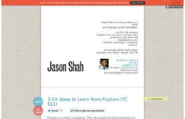 http://blog.jasonshah.org/post/17010474716/3-ux-ideas-to-learn-from-picplum-yc-s11