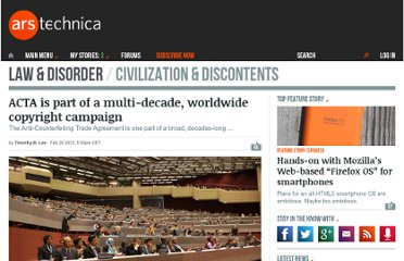 http://arstechnica.com/tech-policy/news/2012/02/acta-is-part-of-a-multi-decade-worldwide-copyright-campaign.ars