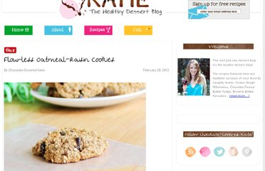 http://chocolatecoveredkatie.com/2012/02/20/flourless-oatmeal-raisin-cookies/