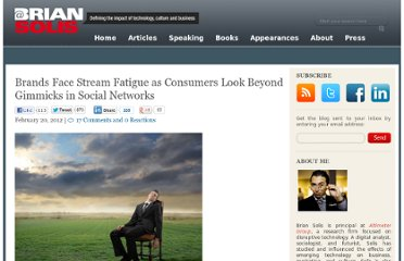http://www.briansolis.com/2012/02/brands-face-stream-fatigue-as-consumers-look-beyond-gimmicks-in-social-networks/