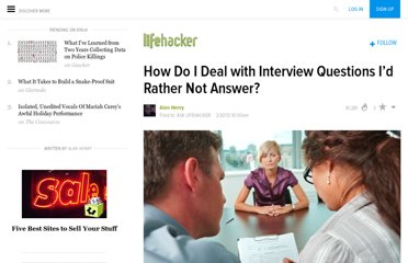 http://lifehacker.com/5886514/how-do-i-deal-with-interview-questions-id-rather-not-answer