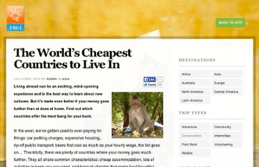 http://www.i-to-i.com/campfire/travel-guides/140-The-World-s-Cheapest-Countries-to-Live-In