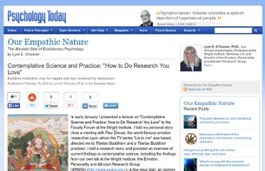 http://www.psychologytoday.com/blog/our-empathic-nature/201202/contemplative-science-and-practice-how-do-research-you-love