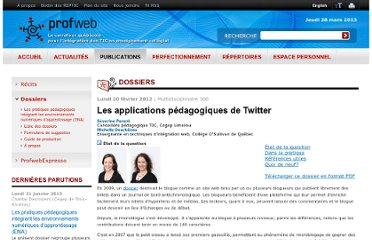 http://www.profweb.qc.ca/fr/publications/dossiers/les-applications-pedagogiques-de-twitter/etat-de-la-question/index.html