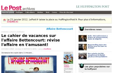 http://archives-lepost.huffingtonpost.fr/article/2010/07/19/2156771_le-cahier-de-vacances-sur-l-affaire-bettencourt-revise-l-affaire-en-t-amusant.html#xtor=AL-286
