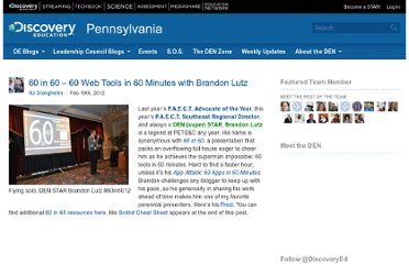 http://blog.discoveryeducation.com/blog/2012/02/19/60-in-60-60-web-tools-in-60-minutes-with-brandon-lutz/