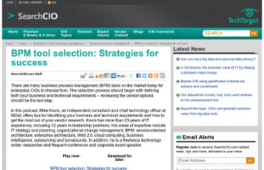 http://searchcio.techtarget.com/podcast/BPM-tool-selection-Strategies-for-success