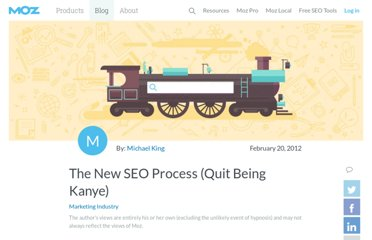 http://www.seomoz.org/blog/the-new-seo-process-quit-being-kanye