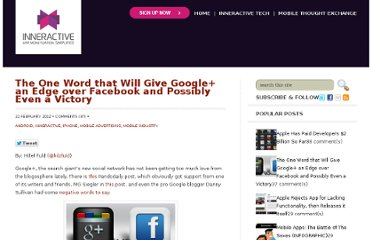 http://blog.inner-active.com/2012/02/the-one-word-that-will-give-google-an-edge-over-facebook-and-possibly-even-a-victory/