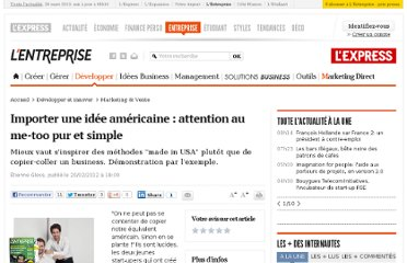http://lentreprise.lexpress.fr/marketing-et-vente/importer-une-idee-americaine-attention-au-me-too-pur-et-simple_31980.html
