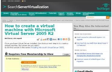 http://searchservervirtualization.techtarget.com/tip/How-to-create-a-virtual-machine-with-Microsoft-Virtual-Server-2005-R2