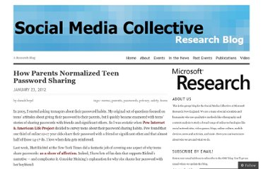 http://socialmediacollective.org/2012/01/23/how-parents-normalized-teen-password-sharing/