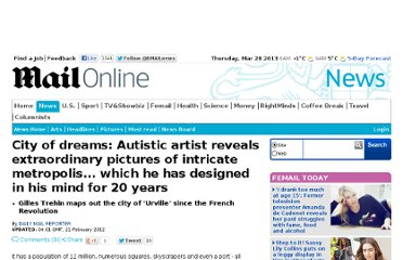 http://www.dailymail.co.uk/news/article-2104109/Urville-Autistic-savant-artist-Gilles-Trehin-designs-city-mind-20-years.html